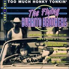 Too Much Honky Tonkin': 1979-1982 by The Flying Burrito Brothers (CD,...