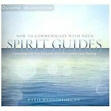 How to Communicate with Your Spirit Guides:SOUNDS TRUE 6 CD Set Marie Manuchehri