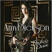 Amy Dickson - Dusk & Dawn (2013) - CD - 12 Tracks.