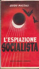 MAZZALI ESPIAZIONE SOCIALISTA APPUNTI PER UNA STORIA CRITICA SOCIALISMO ITALIANO