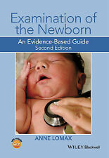 Examination of the Newborn: An Evidence-Based Guide by Anne Lomax (Paperback,...