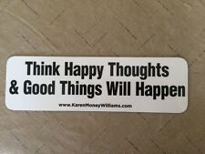 Think Happy Thoughts Magnetic Bumper Sticker/Decal