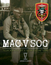 MAC V SOG: Team History of a Clandestine Army, Vol. V , Special Forces, Recon