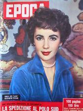 EPOCA n°269 1955 Elizabeth Taylor - Fine di Mussolini [C82]