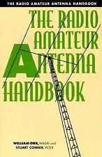 The Radio Amateur Antenna Handbook, Cowan, Stuart D., Orr, William I., Good Cond