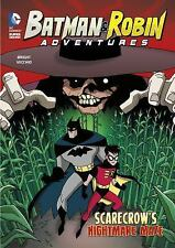 Batman and Robin Adventures: Scarecrow's Nightmare Maze by J. E. Bright...