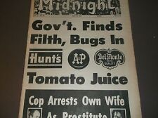 "Vintage Tabloid MIDNIGHT May22,1967""GOV'T FINDS FILTH,BUGS IN TOMATO JUICE""+more"