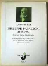 Giuseppe Papaleoni (1863-1943) Storico delle Giudicarie - A. Di Seclì, 1985 - L