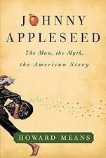 Howard Means - Johnny Appleseed (2012) - Used - Trade Cloth (Hardcover)
