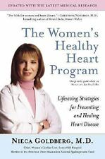 The Women's Healthy Heart Program: Lifesaving Strategies for Preventing and Heal