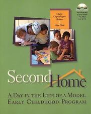Second Home: A Day in the Life of a Model Early Childhood Program-ExLibrary