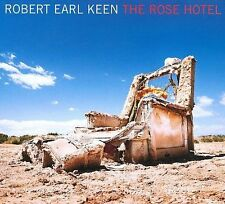 The Rose Hotel by Robert Earl Keen