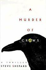 A Murder of Crows by Steve Shepard (1996, Hardcover)