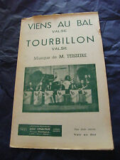 Partition Viens au bal Tourbillon de M. Teisseire Valses