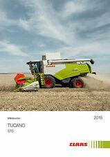 CLAAS Tucano 570 07 / 2014 catalogue prospectus brochure moissonneuse combine