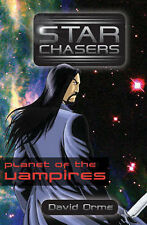 Starchasers and the Planet of the Vampires Orme, David Very Good Book