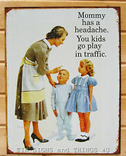 Go Play In Traffic TIN SIGN funny parenting mom gift metal poster wall art 1555