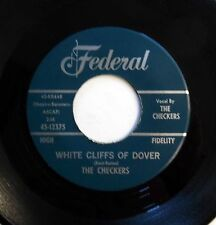 CHECKERS 45 White cliffs of dover / Let me.. (Re-issue)  FEDERAL  Doowop w5323