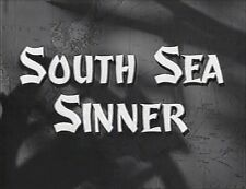 SOUTH SEA SINNER 1950  MACDONALD CAREY, SHELLEY WINTERS, LUTHER ADLER