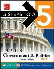 5 Steps to a 5 AP US Government & Politics 2016 (5 Steps to a 5 on the Advanced