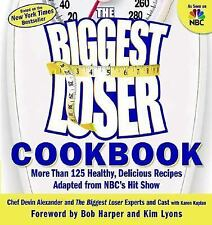 The Biggest Loser Cookbook, More Than 125 Healthy Recipes Adapted.to the TV Show