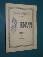 Partition ancienne Piano SCHUMANN Carnaval Op 9