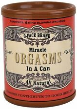 Miracle Orgasms in a Can, NOVELTY, FUNNY, FREE SHIPPING