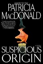 Suspicious Origin : A Novel, MacDonald, Patricia, Good Condition, Book