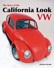 The Story of the California Look VW, Seume, Keith