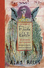 The Diary of Frida Kahlo: An Intimate Self - Portrait by C.Fuentes Hardback Book