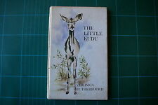The Little Kudu - Veronica Rutherfoord: 1st Ed 1974 HB Good+ RARE