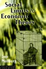 Social Limits to Economic Theory (Modern Economics)