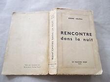 """André Héléna: """"Rencontre dans la nuit"""" EO -1952-"""