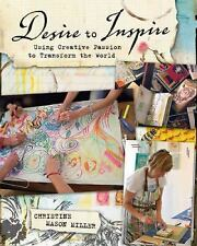 Desire to Inspire: Using Creative Passion to Transform the World-ExLibrary