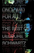 Once and for All: The Best of Delmore Schwartz, Schwartz, Delmore, Good Book