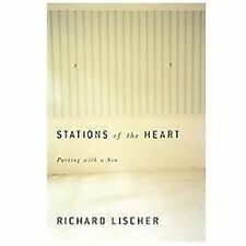 Stations of the Heart: Parting with a Son, Lischer, Richard, Good Book