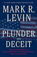 Plunder and Deceit by Mark R. Levin (2015, Hardcover, unabridged)