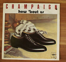 "Single 7"" Vinyl Champaign - How bout us CBS A-1046 1981 TOP!"