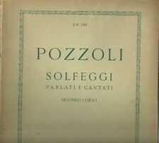 Pozzoli Solfeggi Parlati e Cantati Secondo Corso Spartito Ricordi 1930
