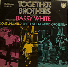 "TOGETHER BROTHERS FEAT. BARRY WHITE - LOVE UNLIMITED 12"" LP (T 640)"
