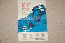 """British Railways """"Have You Had An Accident ? Or Seen One ?"""" Original Poster 1964"""