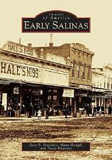 Early Salinas   CA  Images of America