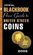 The Official Blackbook Price Guide to U. S. Coins 2005 by Marc Hudgeons,...
