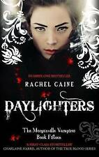 Daylighters (Morganville Vampires), Rachel Caine, New