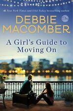 A Girl's Guide to Moving On by Debbie Macomber (2016, Hardcover) read once