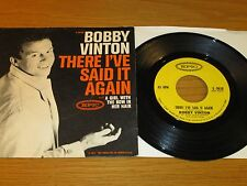 "BOBBY VINTON 45 RPM w/PICTURE SLEEVE - EPIC 9638 - ""THERE I'VE SAID IT AGAIN"""