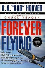 Forever Flying by Mark Shaw and R. A. Hoover (1996, Hardcover)