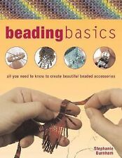 Beading Basics: All You Need to Know to Create Beautiful Beaded Accessories (Bar