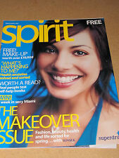 SPIRIT MAGAZINE MARCH/APRIL 2003 SUPERDRUG THE MAKEOVER ISSUE HEALTH ANXIETIES