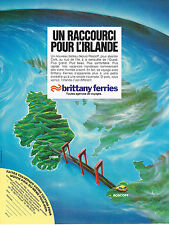 PUBLICITE ADVERTISING 034   1992   BRITTANY FERRIES  un raccourci pour l'IRLANDE